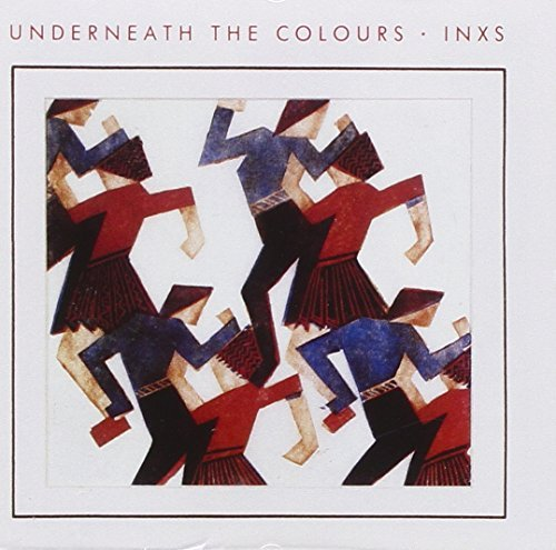 Inxs Underneath The Colours (2011 R Import Gbr