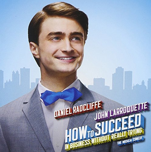 How To Succeed In Business Without Really Trying 2011 Broadway Cast Recording