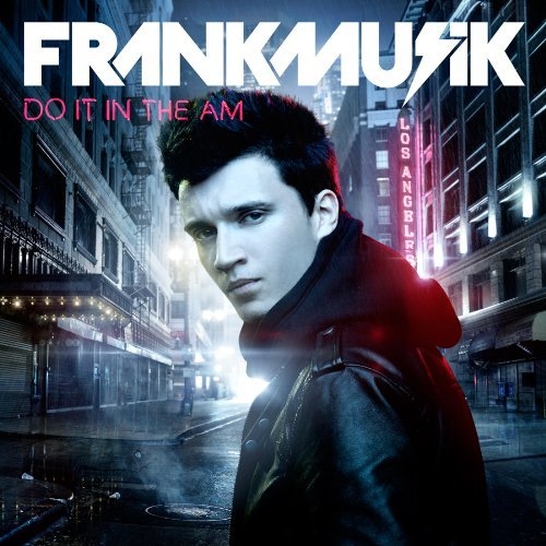 Frankmusik Do It In The Am Explicit Version
