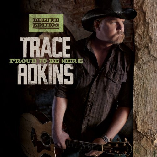 Trace Adkins Proud To Be Here (deluxe Editi Deluxe Ed.