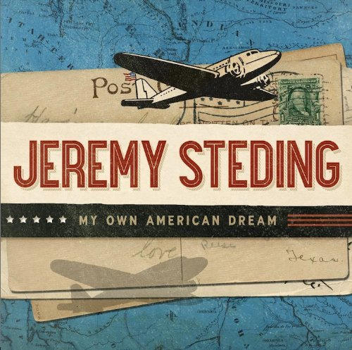 Jeremy Steding My Own American Dream