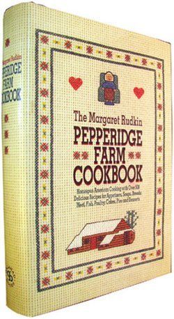 Margaret Rudkin The Margaret Rudkin Pepperidge Farm Cookbook