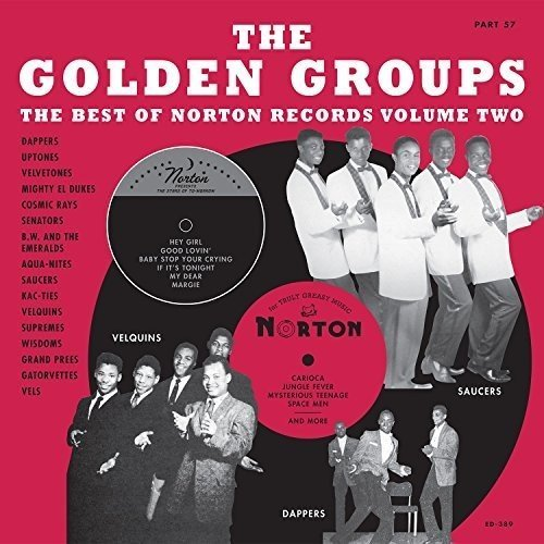 Golden Groups Part 57 The Best Of Norton Records Vol. 2