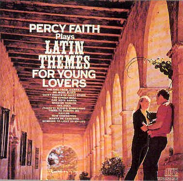Percy Faith Percy Faith Plays Latin Themes For Young Lovers