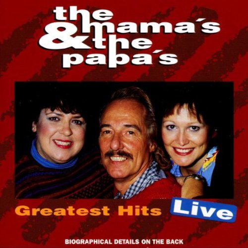 The Mamas & The Papas Greatest Hits Live I