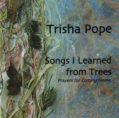 Trisha Pope Songs I Learned From Trees