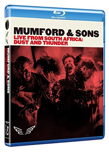Mumford & Sons Live From South Africa Dust & Thunder