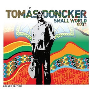 Tomas Doncker Small World Part 1