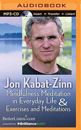 Kabat Zinn Ph.D. Jon Kabat Zinn Ph.D. Jon Mindfulness Meditation In Everyday Life And Exerci