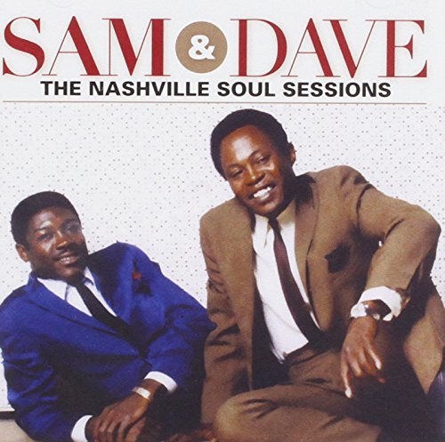 Sam & Dave Nashville Soul Sessions