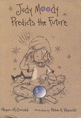 Peter H. Reynolds Megan Mcdonald Judy Moody Predicts The Future (judy Moody No. 4)