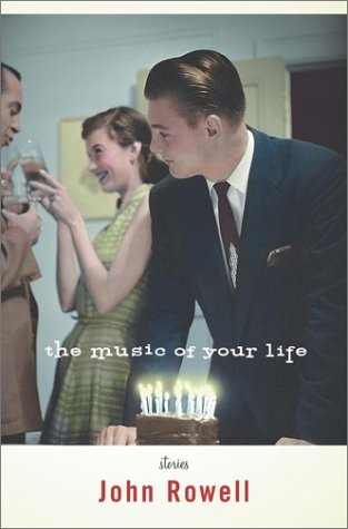 John Rowell The Music Of Your Life