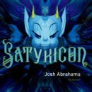 Josh Abrahams The Satyricon