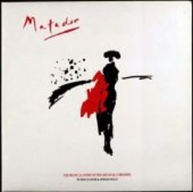 Matador The Musical Story Of The Life Of El Cordobes
