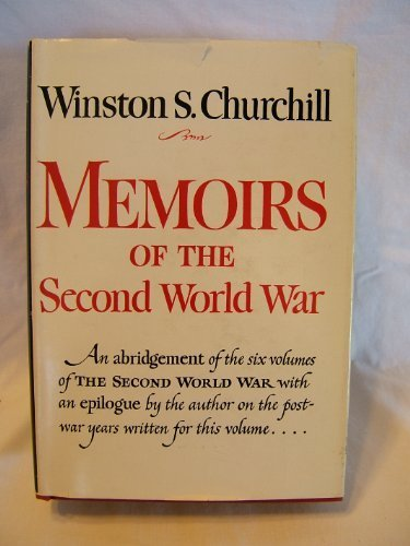 Sir Winston Churchill Memoirs Of The Second World War An Abridgement Of
