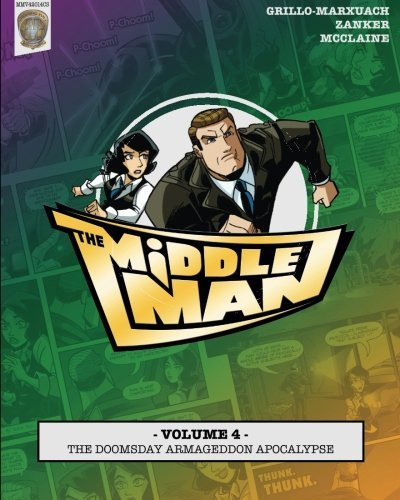 Javier Grillo Marxuach The Middleman Volume 4 The Doomsday Armageddon