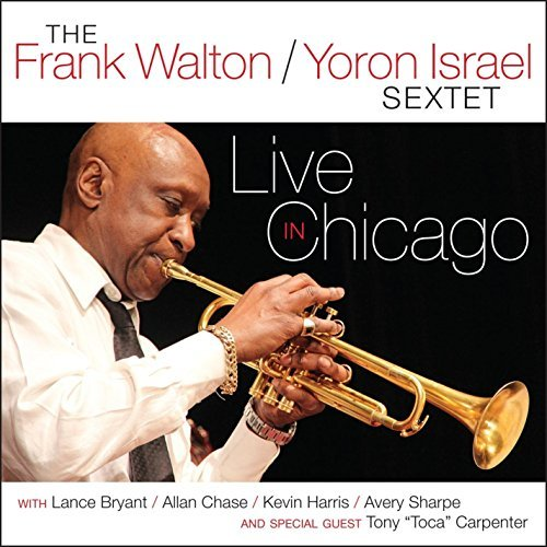 Frank Walton Live In Chicago