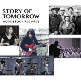 Story Of Tomorrow Woodstock Records Story Of Tomorrow Woodstock Records