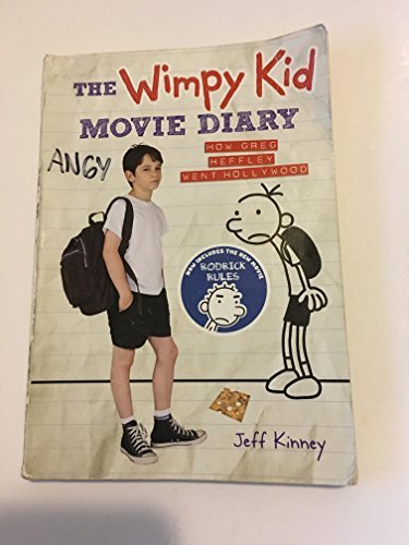 Jeff Kinney The Wimpy Kid Movie Diary How Greg Heffley Went Hollywood