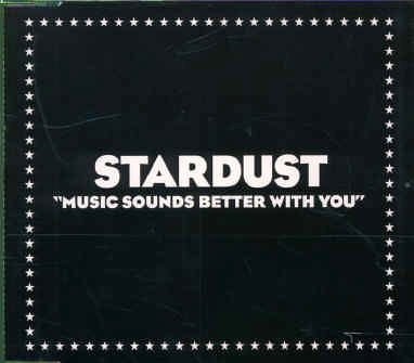 Stardust Stardust Music Sounds Better With You Virgin
