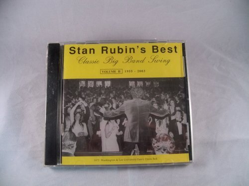 Stan Rubin's Best Classic Big Band Living Volume I