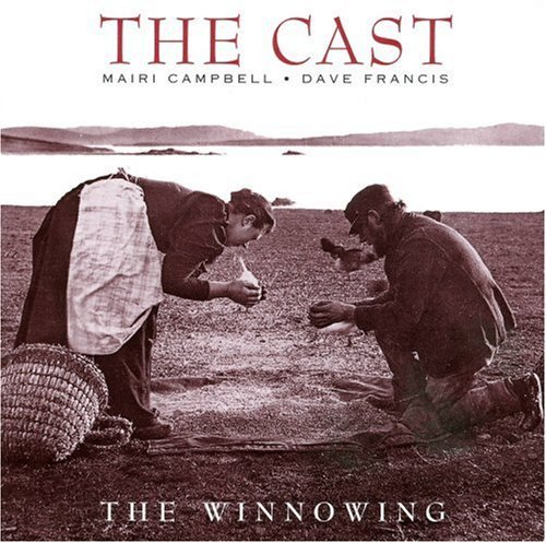 The Cast (mairi Campbell & Dave Francis) The Winnowing