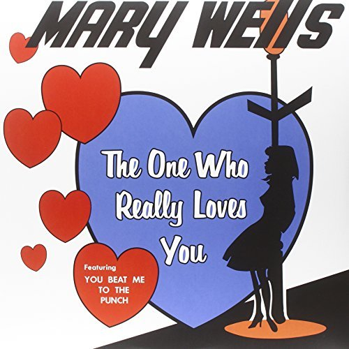 Wells Mary The One Who Really Loves You Lp
