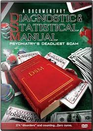 Diagnostics & Statistical Manual Psychiatry's Deadliest Scam