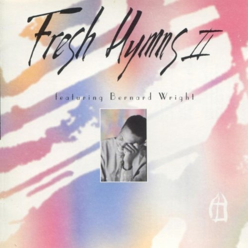 Bernard Wright Henry Smith Greg Ferguson Becky Fen Fresh Hymns Ii (2)