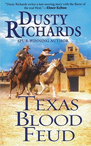 Dusty Richards Texas Blood Feud