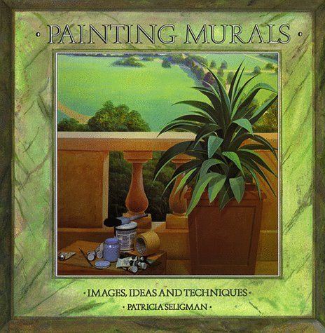Patricia Seligman Painting Murals Images Ideas And Techniques