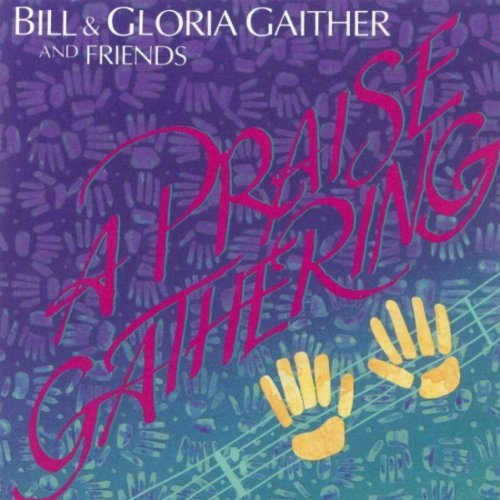 Bill Trio Gather A Praise Gathering