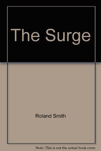 Roland Smith The Surge