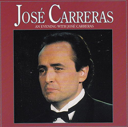 Jose Carreras An Evening With Jose Carreras