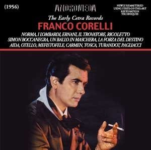 Bellini Verdi Bizet Boito Massenet Puccini Leoncav Franco Corelli The Early Cetra Recordings