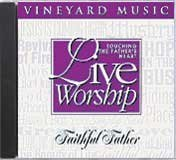 Vineyard Music Brian Doerksen Loralee Thiessen Live Worship Touching The Father's Heart #26 Fai