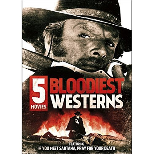 5 Movie Bloodiest Westerns 5 Movie Bloodiest Westerns