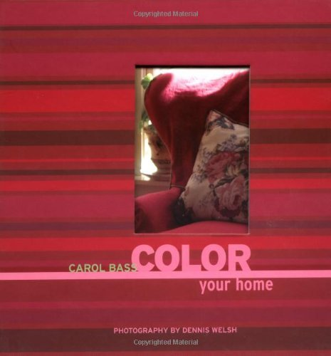 Carol Bass Color Your Home