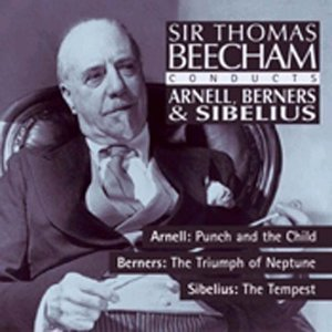Music By Arnel Berners And Sibelius (beecham)