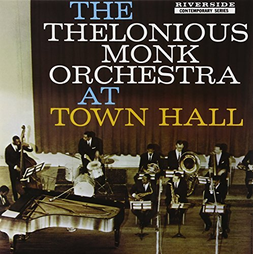 Thelonious Monk At Town Hall