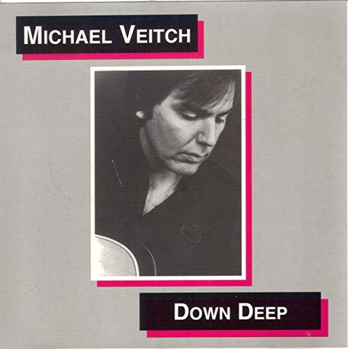 Michael Veitch Down Deep