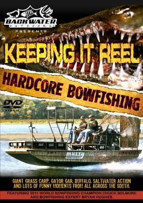 Backwater Outdoors Keeping It Reel Bowfishing DVD