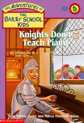 Debbie Dadey Knights Don't Teach Piano