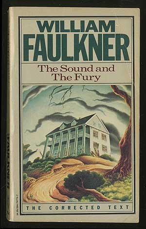 William Faulkner The Sound & The Fury