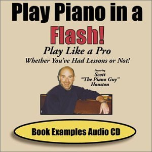 Scott The Piano Guy Houston Play Piano In A Flash! Book Examples Audio CD