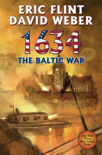 Eric Flint 1634 The Baltic War [with Cdrom]