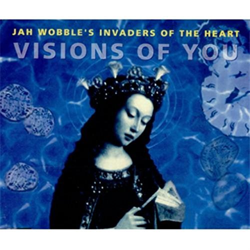 Jah Wobble Visions Of You