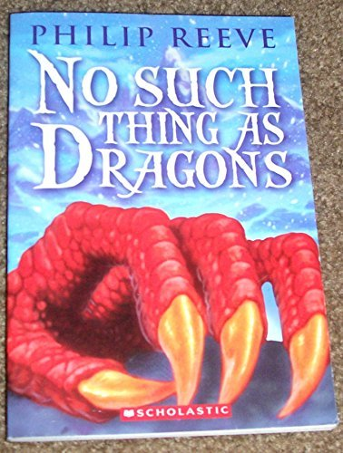 Philip Reevephilip Reeve No Such Thing As Dragons