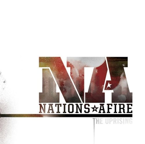 Nations Afire The Uprising