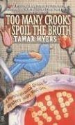 Tamar Myers Too Many Crooks Spoil The Broth (a Pennsylvania Du Too Many Crooks Spoil The Broth (a Pennsylvania Du
